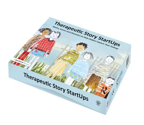Therapeutic Story StartUps: Stories, Scenes and Characters to Help Children Explore Their Feelings book cover