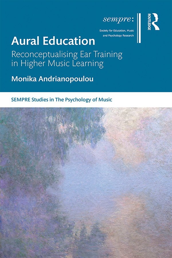 Aural Education: Reconceptualising Ear Training in Higher Music Learning, 1st Edition (e-Book) book cover