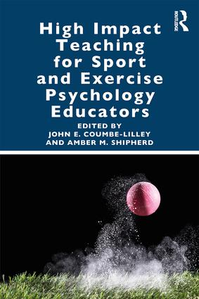 High Impact Teaching for Sport and Exercise Psychology Educators book cover