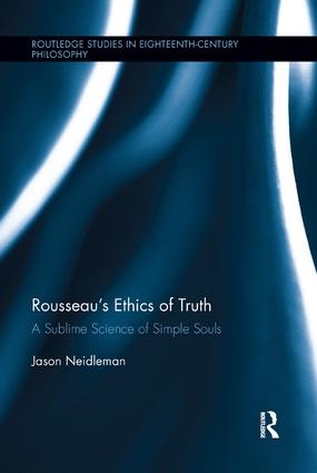 Rousseau's Ethics of Truth: A Sublime Science of Simple Souls book cover