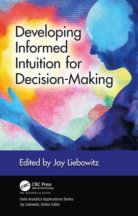 Developing Informed Intuition for Decision-Making book cover
