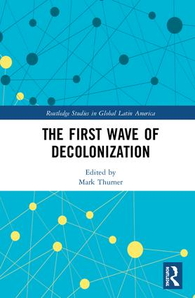 The First Wave of Decolonization book cover