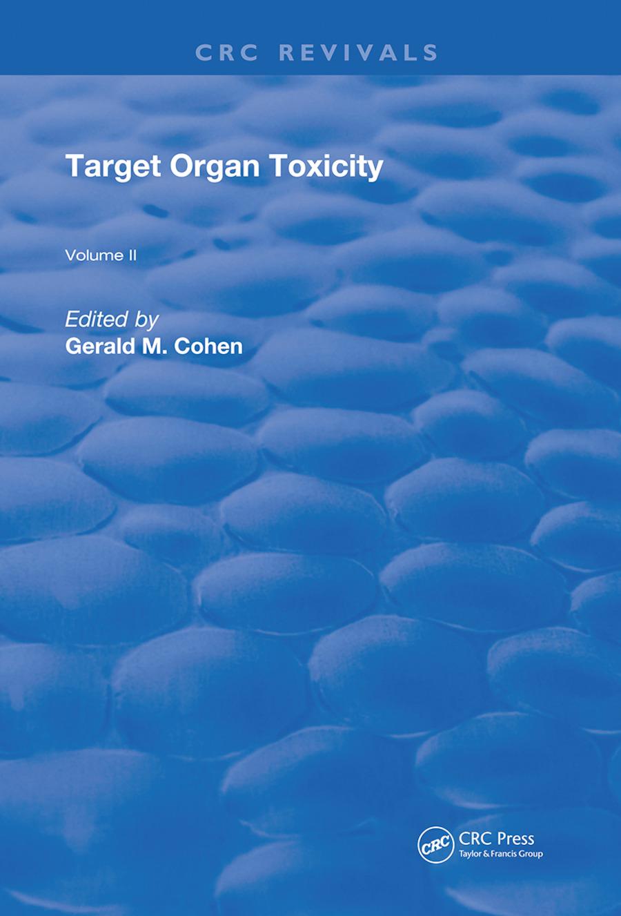Target Organ Toxicity: Volume 2, 1st Edition (Hardback) book cover