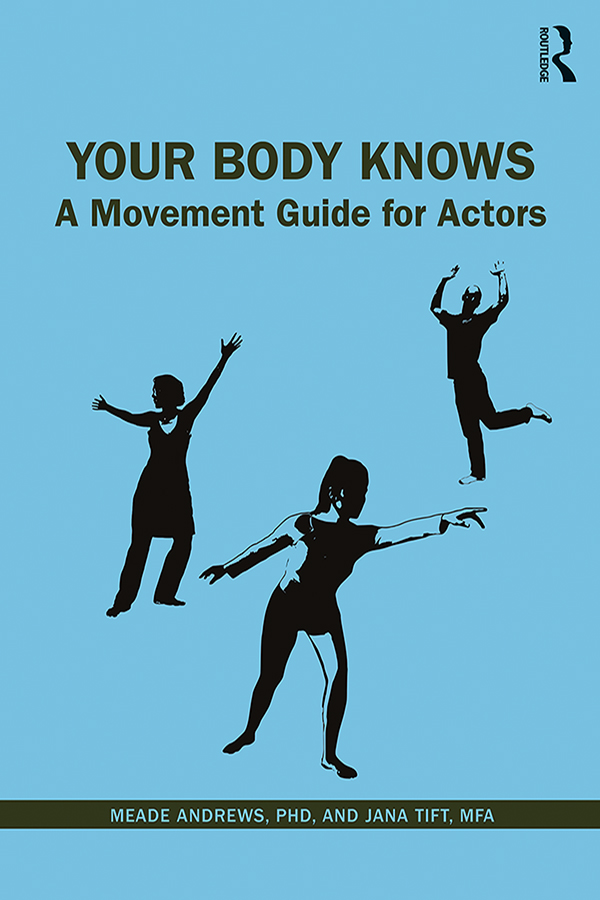 Your Body Knows: A Movement Guide for Actors book cover