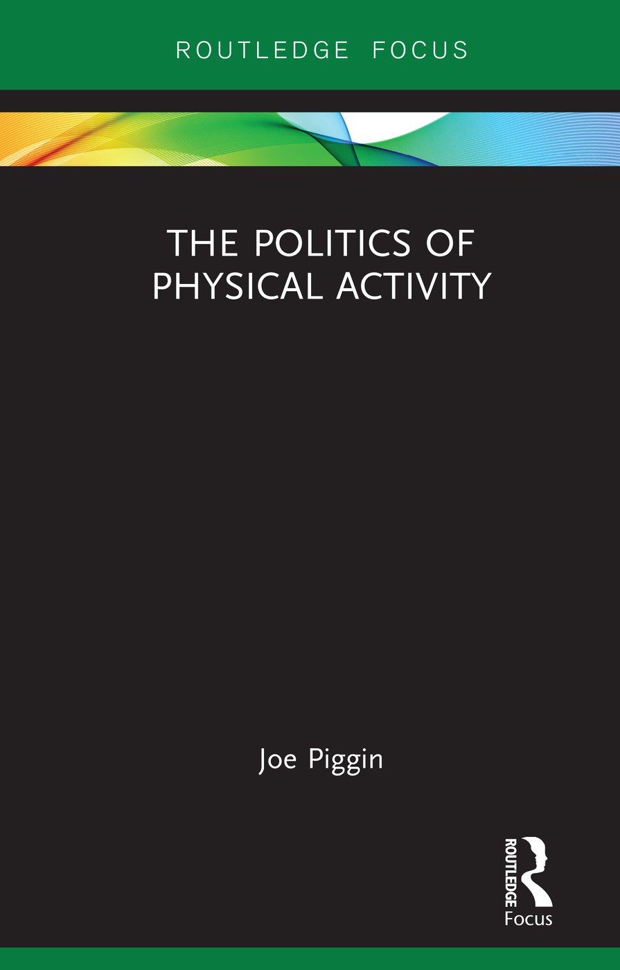 The Politics of Physical Activity book cover
