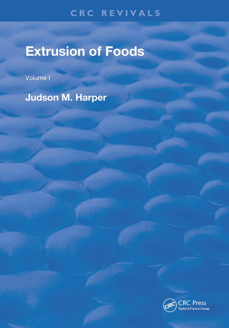 Extrusion Of Foods: 1st Edition (Hardback) book cover