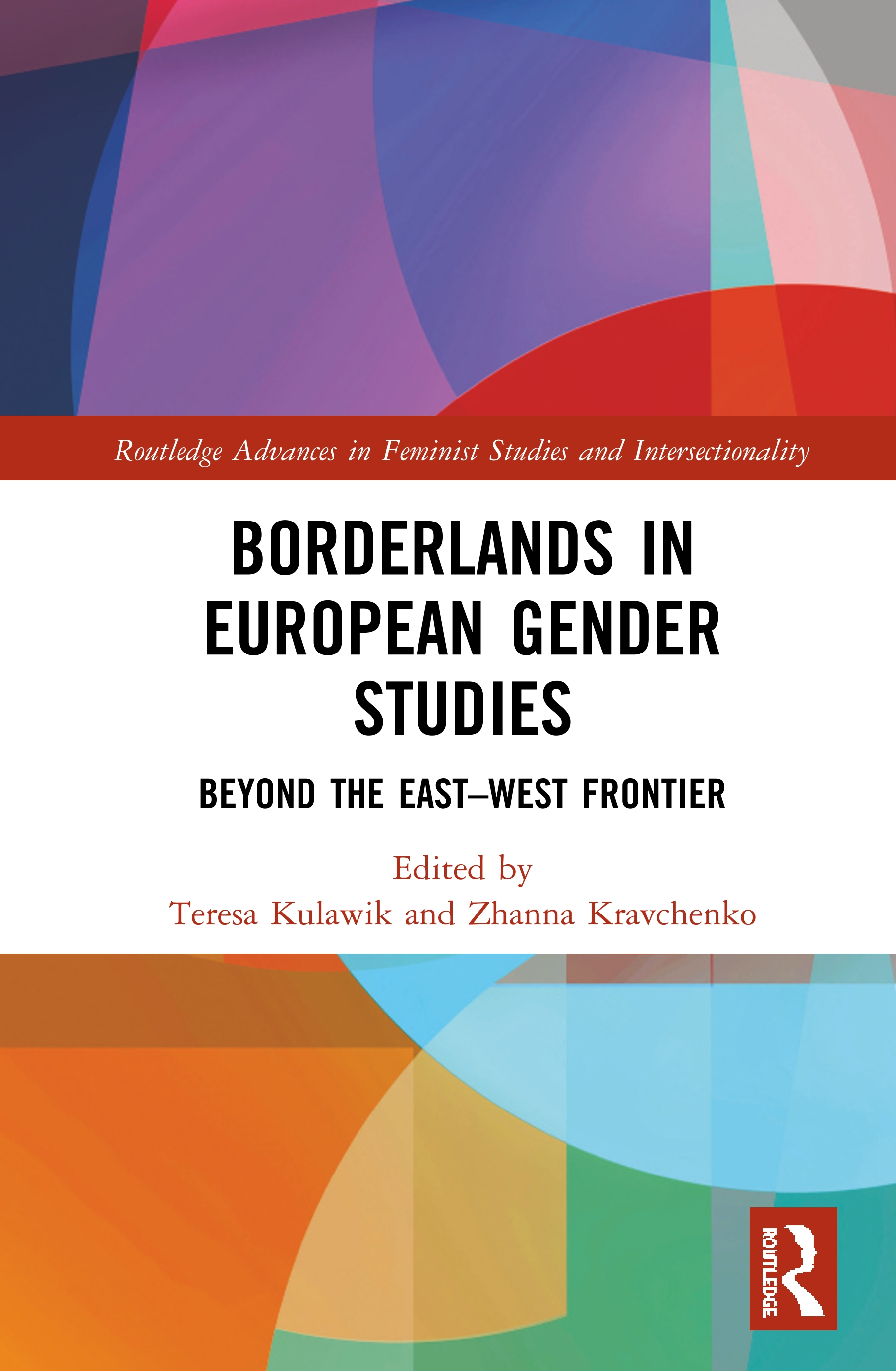 Borderlands in European Gender Studies: Beyond the East–West Frontier book cover