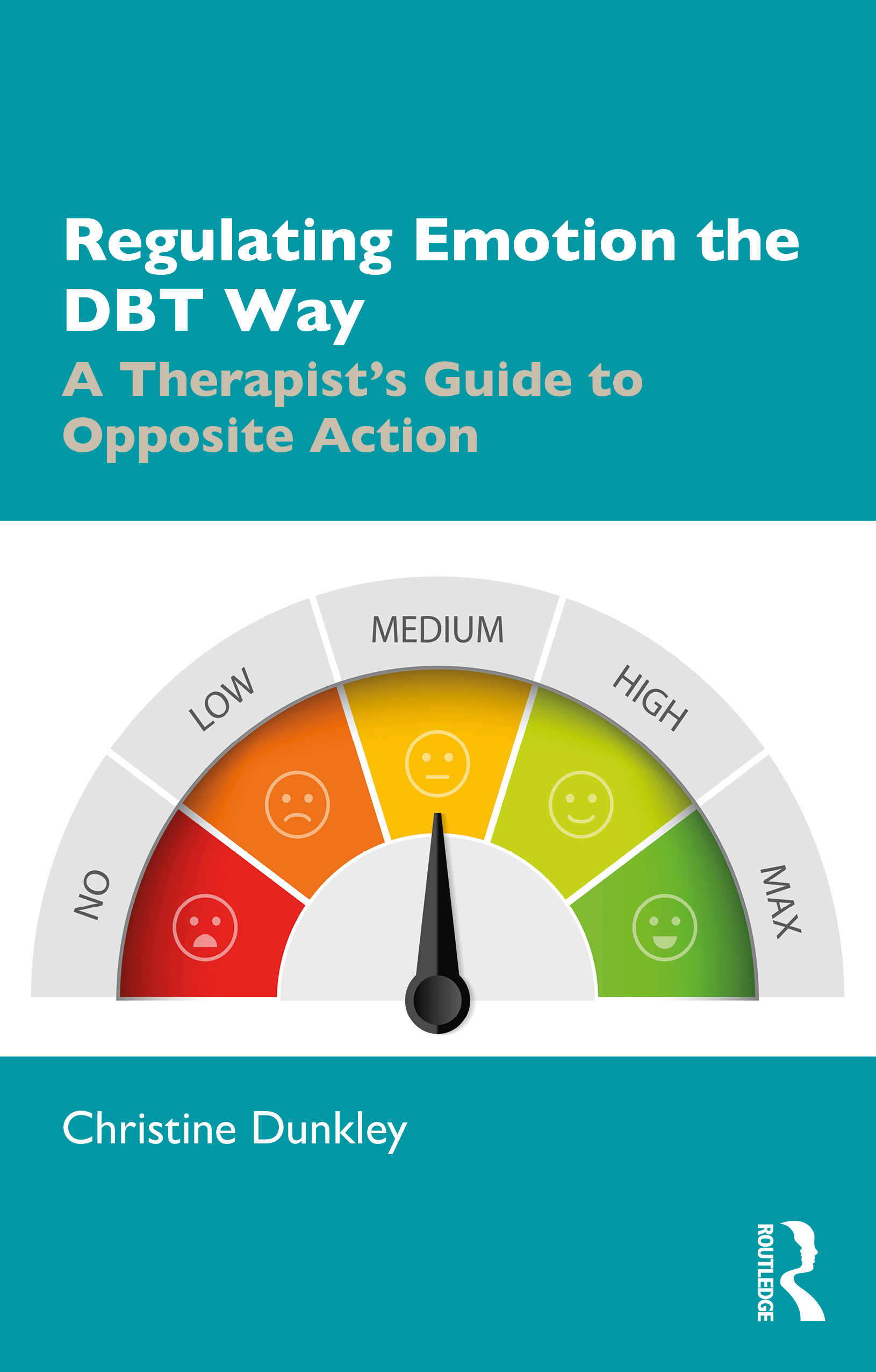 Regulating Emotion the DBT Way: A Therapist's Guide to Opposite Action book cover