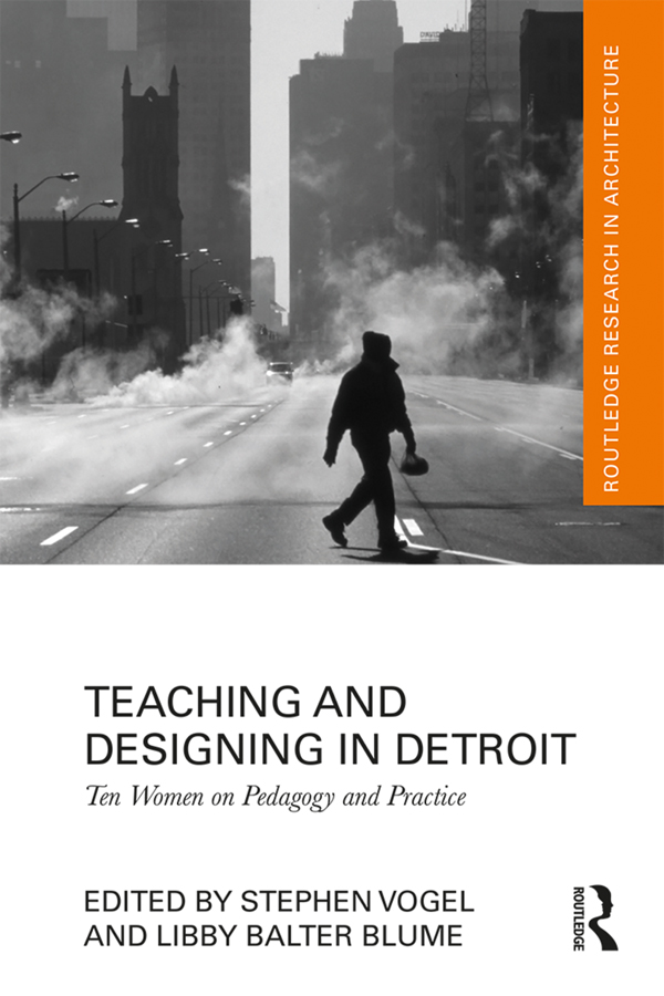 Teaching and Designing in Detroit: Ten Women on Pedagogy and Practice book cover