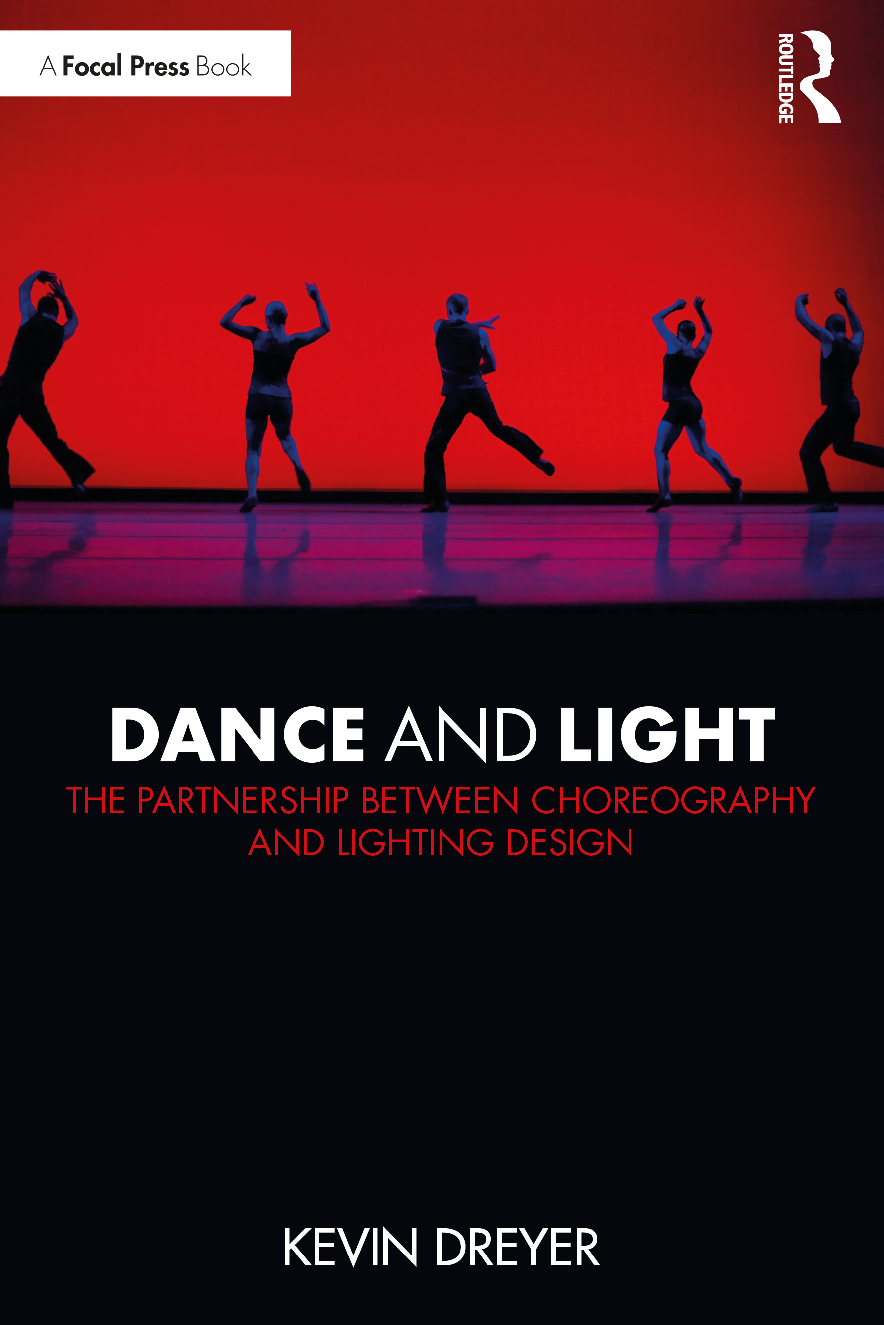 Dance and Light: The Partnership Between Choreography and Lighting Design book cover