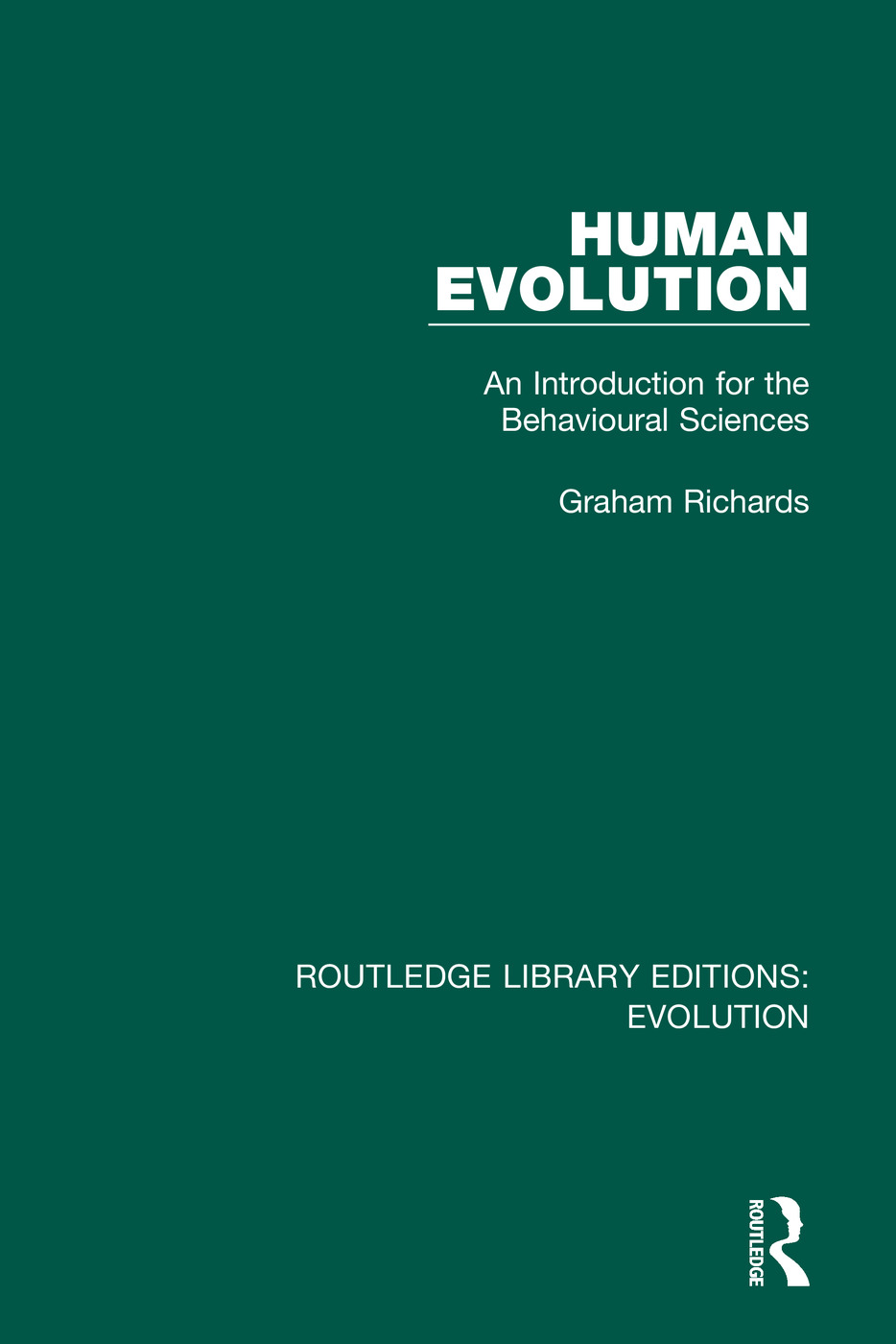 Human Evolution: An Introduction for the Behavioural Sciences book cover