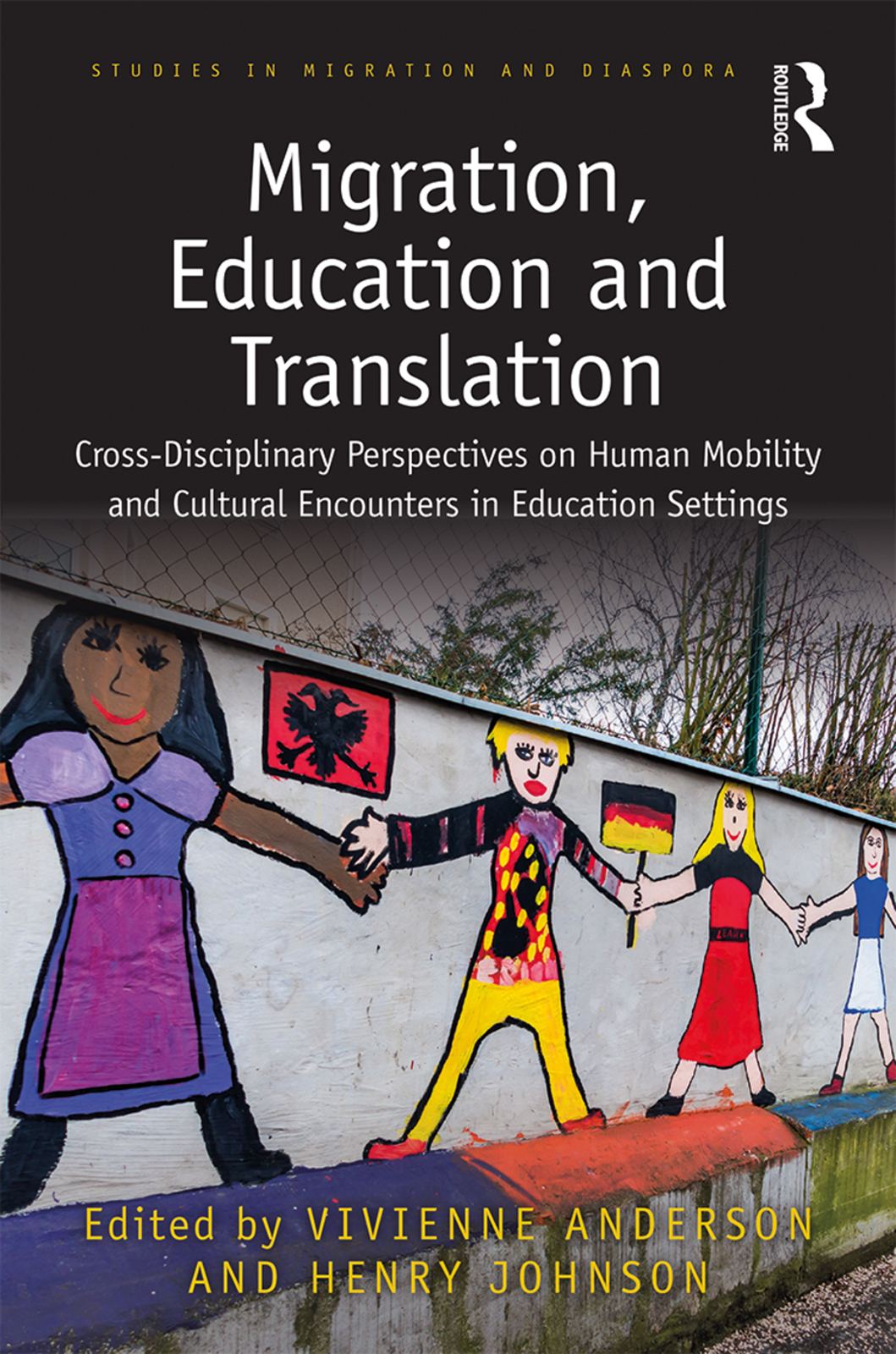 Migration, Education and Translation: Cross-Disciplinary Perspectives on Human Mobility and Cultural Encounters in Education Settings book cover