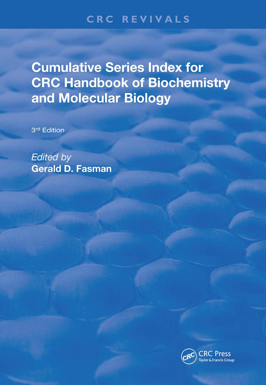 Cumulative Series Index for CRC Handbook of Biochemistry and Molecular Biology: 3rd Edition, 1st Edition (Hardback) book cover