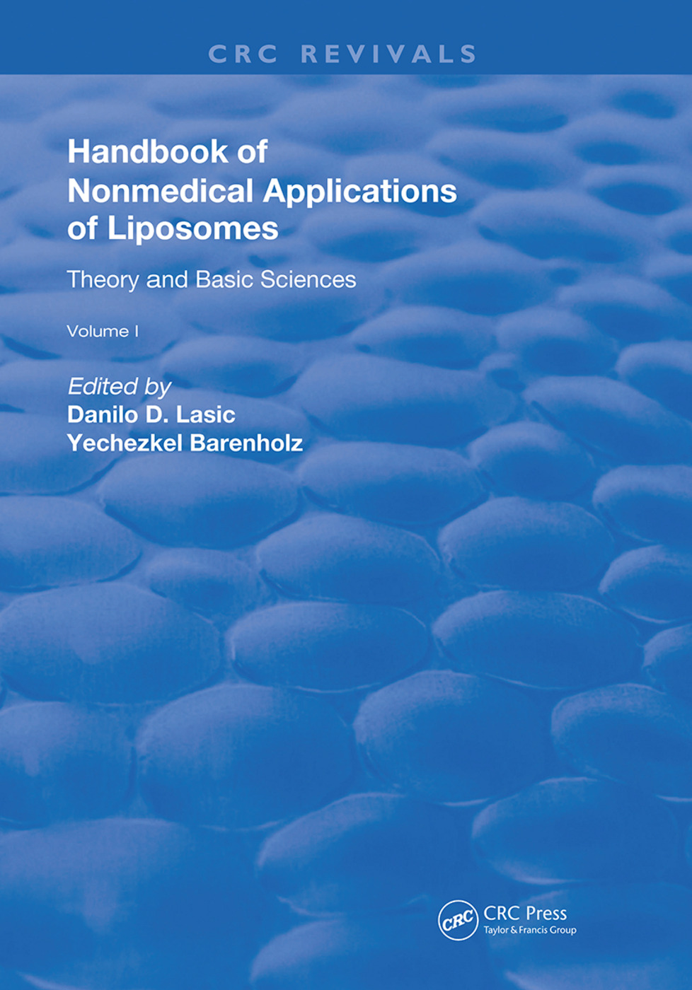 Handbook of Nonmedical Applications of Liposomes: Theory and Basic Sciences, 1st Edition (Hardback) book cover