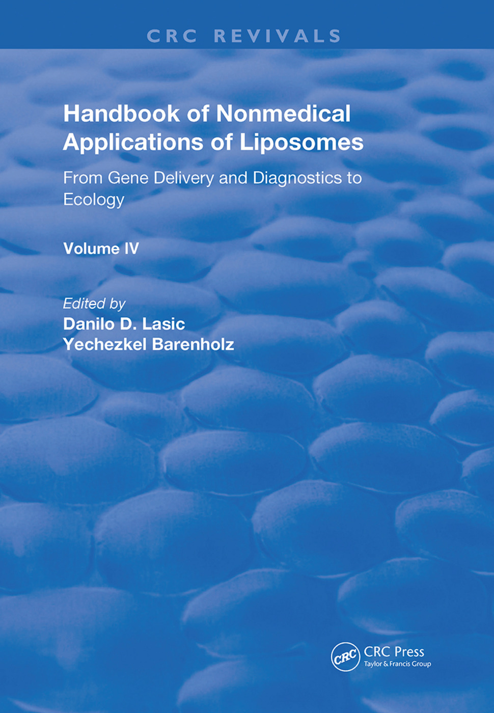 Handbook of Nonmedical Applications of Liposomes: From Gene Delivery and Diagnosis to Ecology, 1st Edition (e-Book) book cover