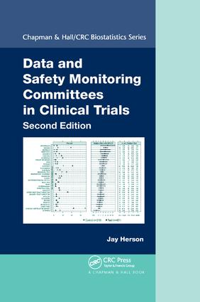 Data and Safety Monitoring Committees in Clinical Trials book cover