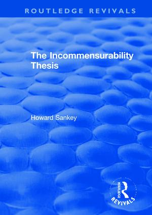 The Incommensurability Thesis book cover