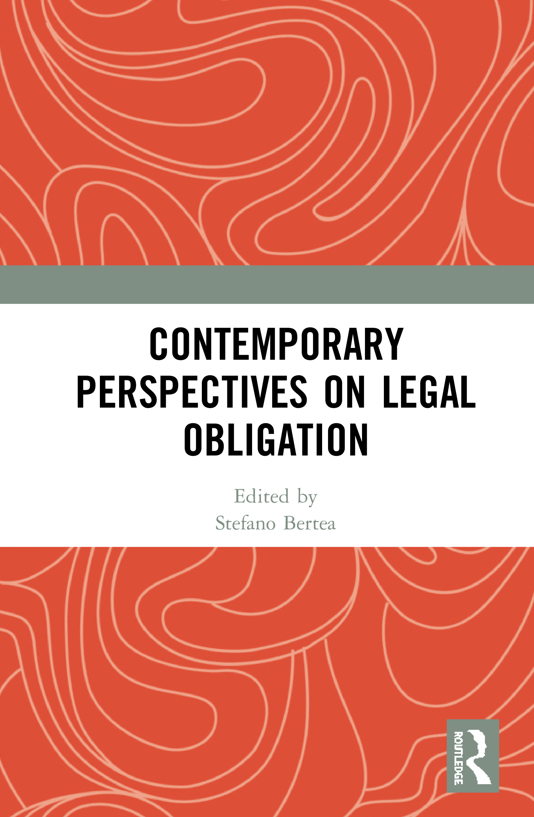 Contemporary Perspectives on Legal Obligation: 1st Edition (Hardback) book cover