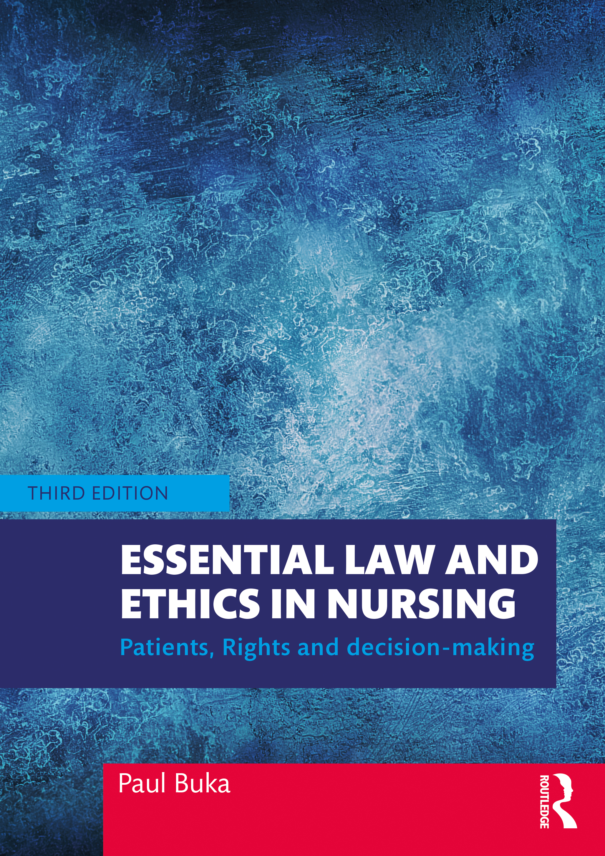 Essential Law and Ethics In Nursing: Patients, Rights and Decision-Making book cover
