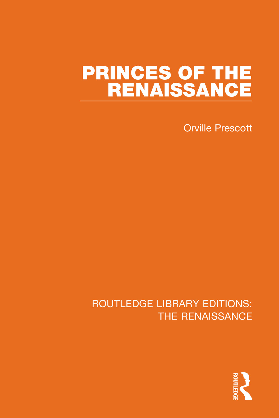 Princes of the Renaissance: 1st Edition (Hardback) book cover