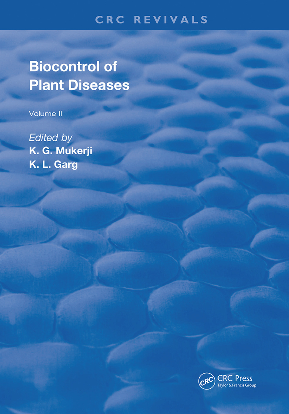 Biocontrol Of Plant Diseases: 1st Edition (Hardback) book cover