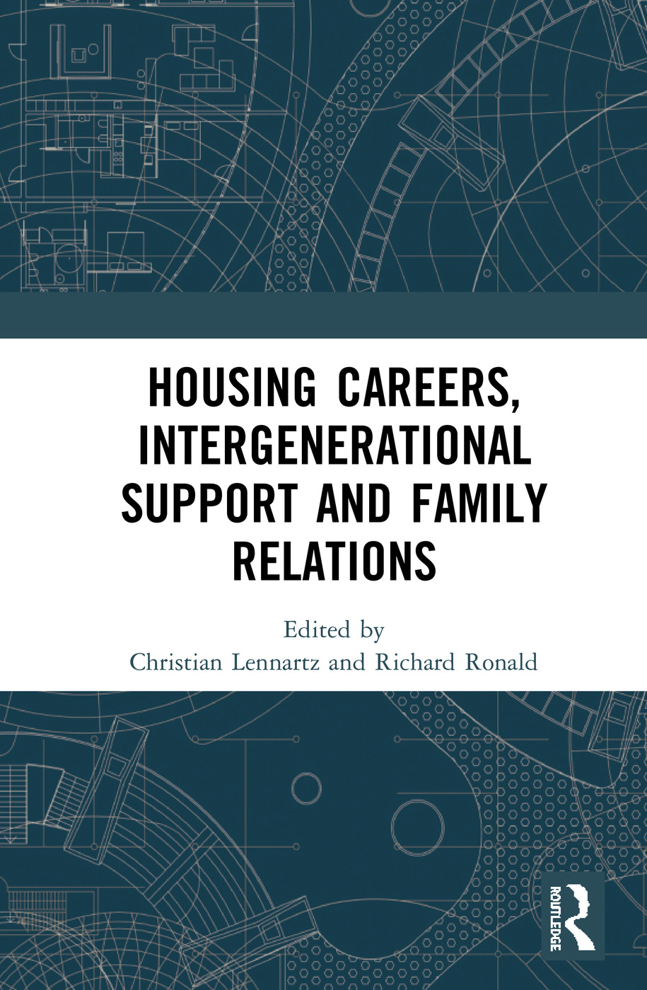 Housing Careers, Intergenerational Support and Family Relations: 1st Edition (Hardback) book cover