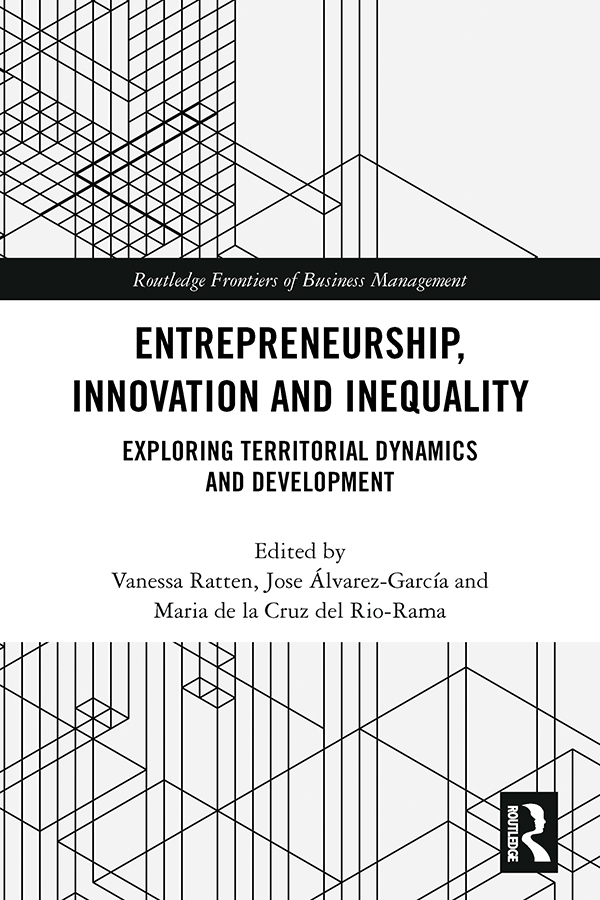 Entrepreneurship, Innovation and Inequality: Exploring Territorial Dynamics and Development book cover