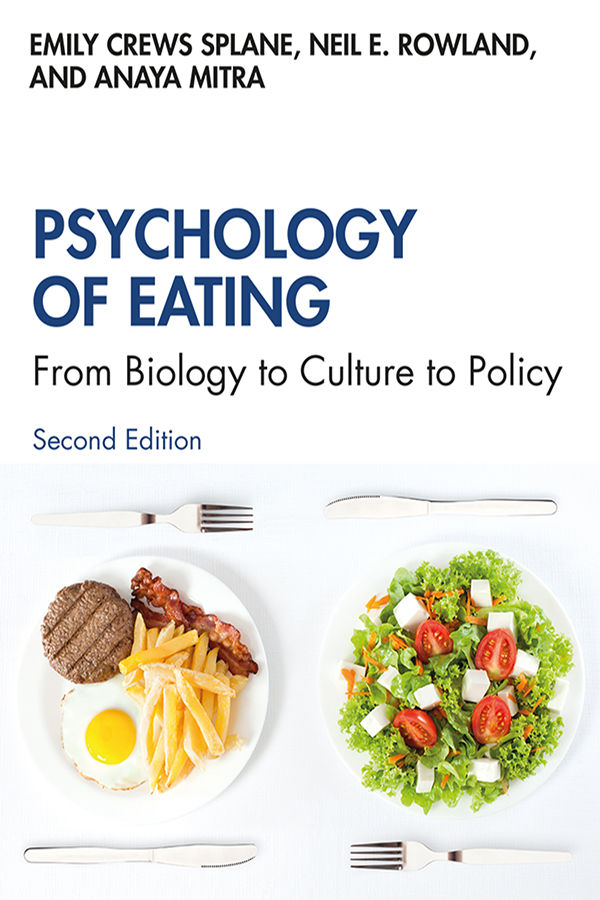 Psychology of Eating: From Biology to Culture to Policy book cover