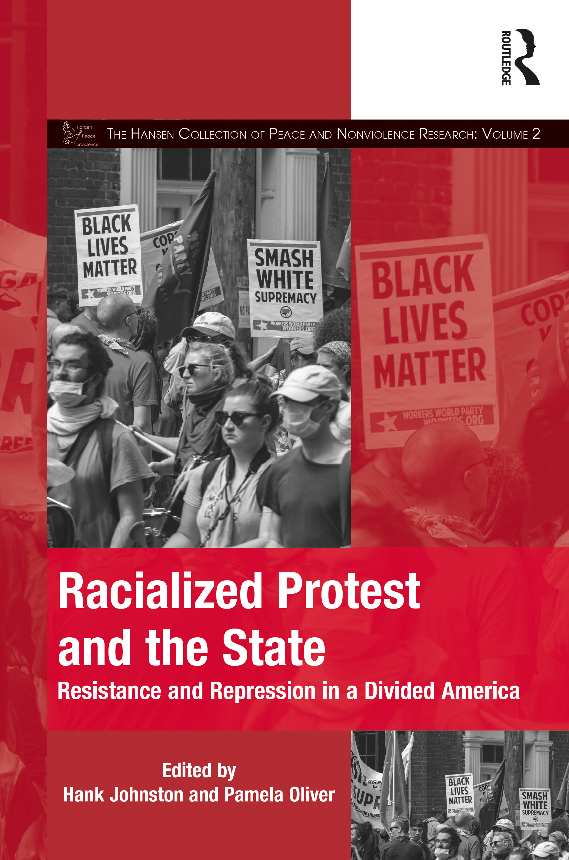 Racialized Protest and the State: Resistance and Repression in a Divided America book cover