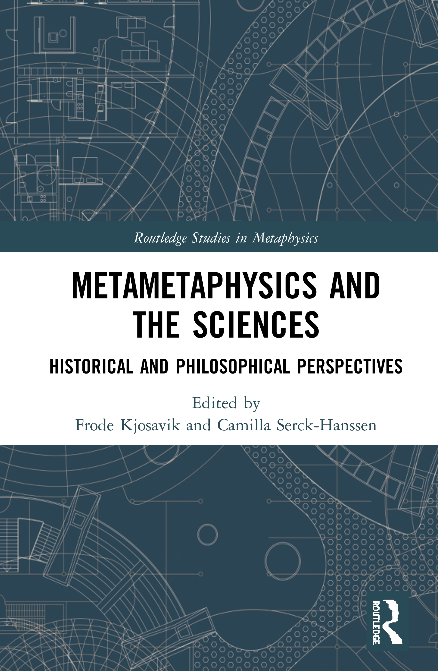 Metametaphysics and the Sciences: Historical and Philosophical Perspectives Book Cover