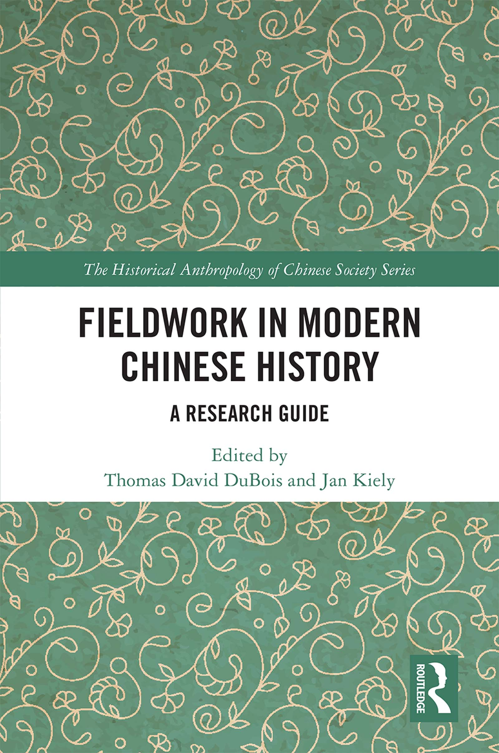 Fieldwork in Modern Chinese History: A Research Guide book cover