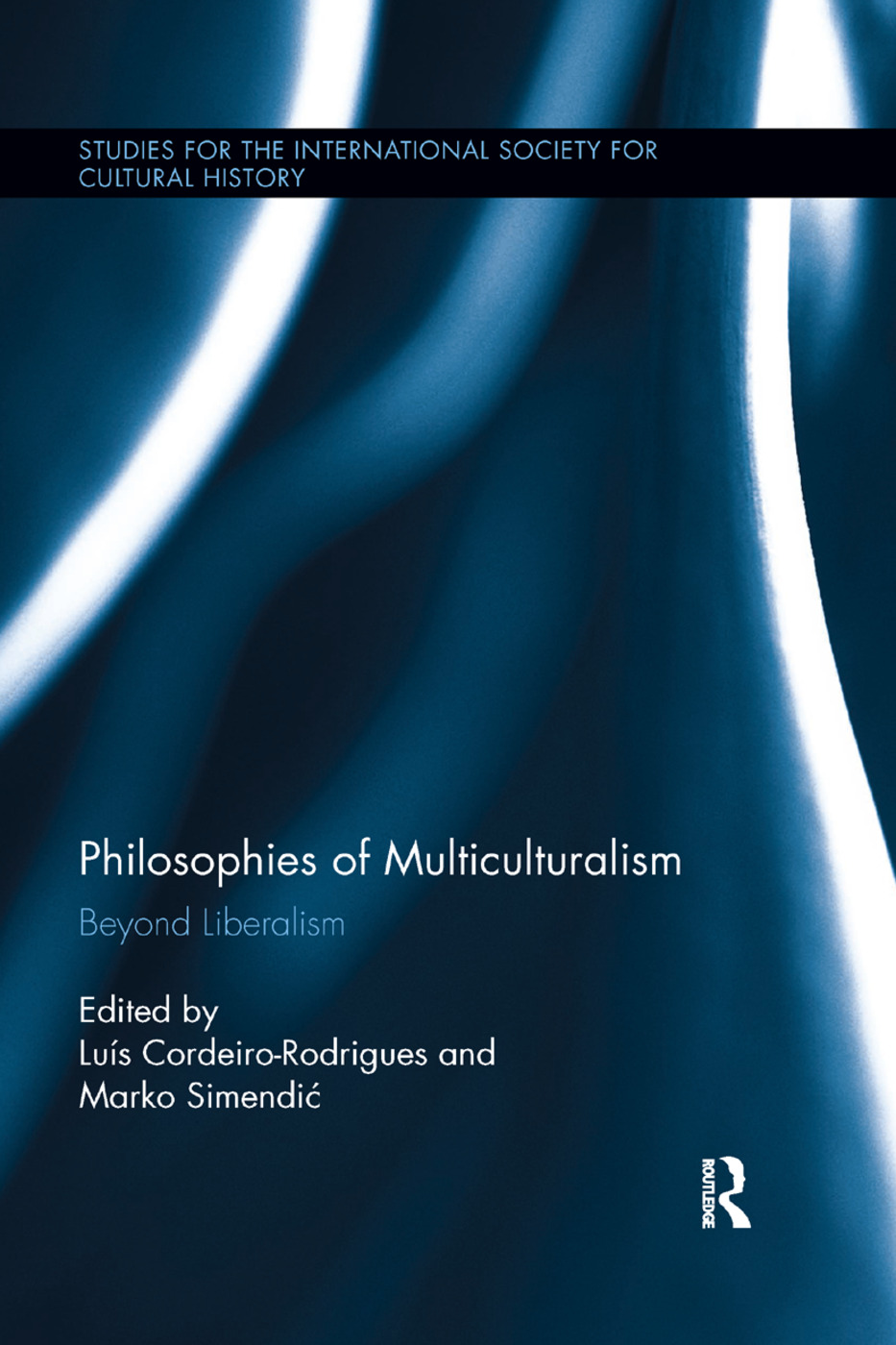 Philosophies of Multiculturalism: Beyond Liberalism, 1st Edition (Paperback) book cover