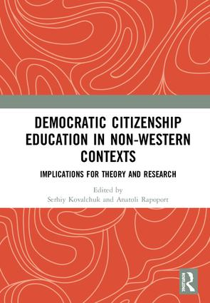 Democratic Citizenship Education in Non-Western Contexts: Implications for Theory and Research, 1st Edition (Hardback) book cover