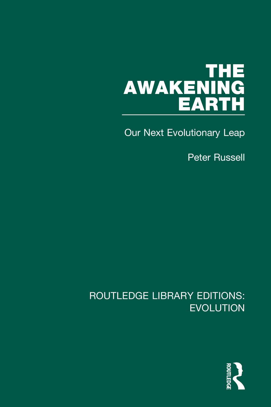 The Awakening Earth: Our Next Evolutionary Leap, 1st Edition (e-Book) book cover