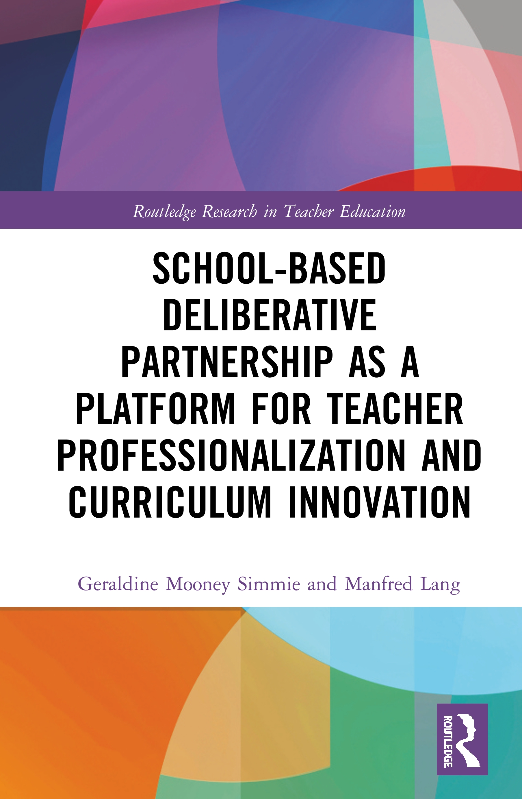School-Based Deliberative Partnership as a Platform for Teacher Professionalization and Curriculum Innovation book cover