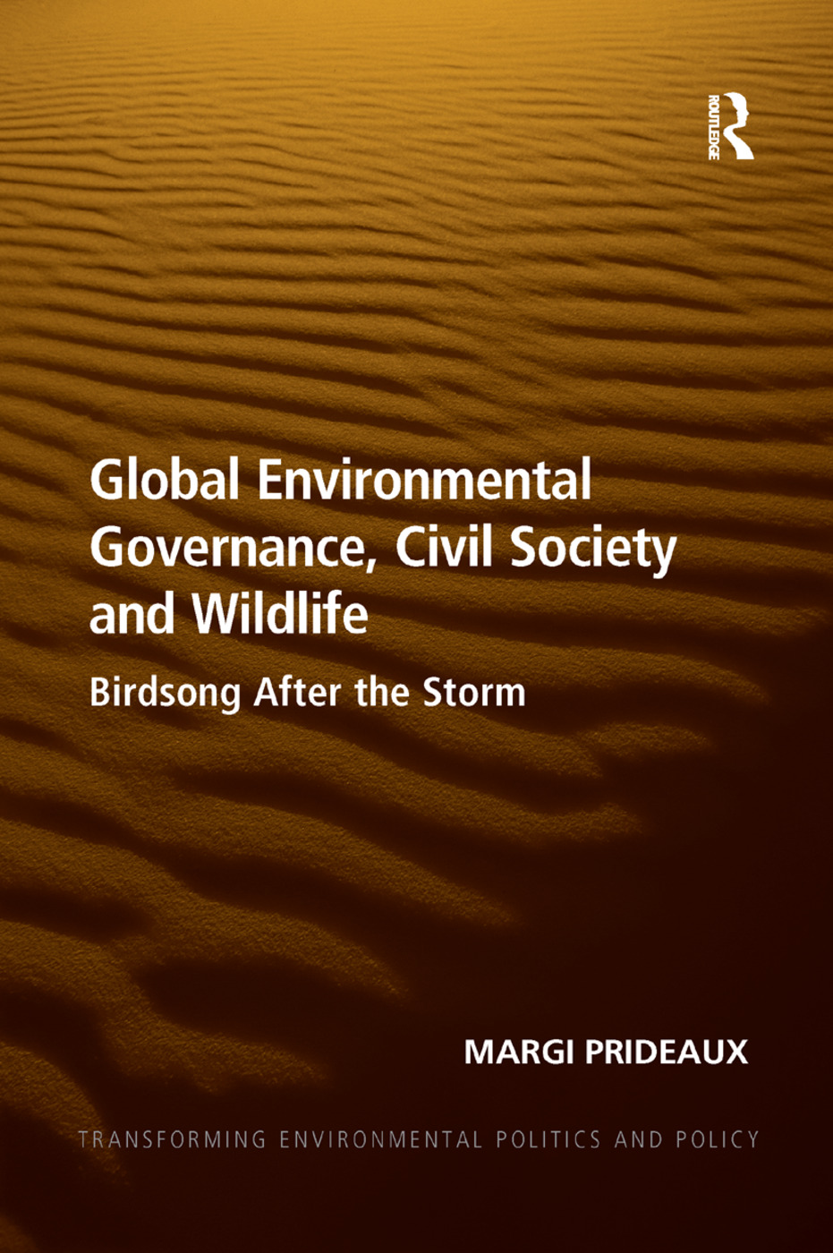 Global Environmental Governance, Civil Society and Wildlife: Birdsong After the Storm book cover