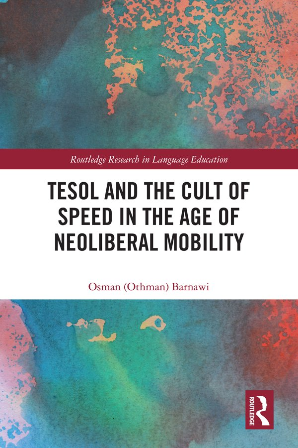TESOL and the Cult of Speed in the Age of Neoliberal Mobility book cover
