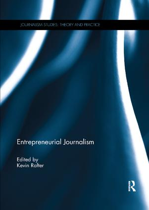 Entrepreneurial Journalism: 1st Edition (Paperback) book cover