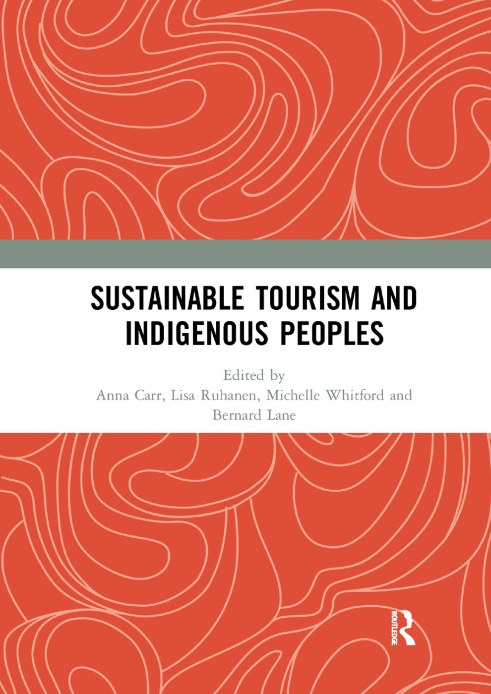 Sustainable Tourism and Indigenous Peoples: 1st Edition (Paperback) book cover