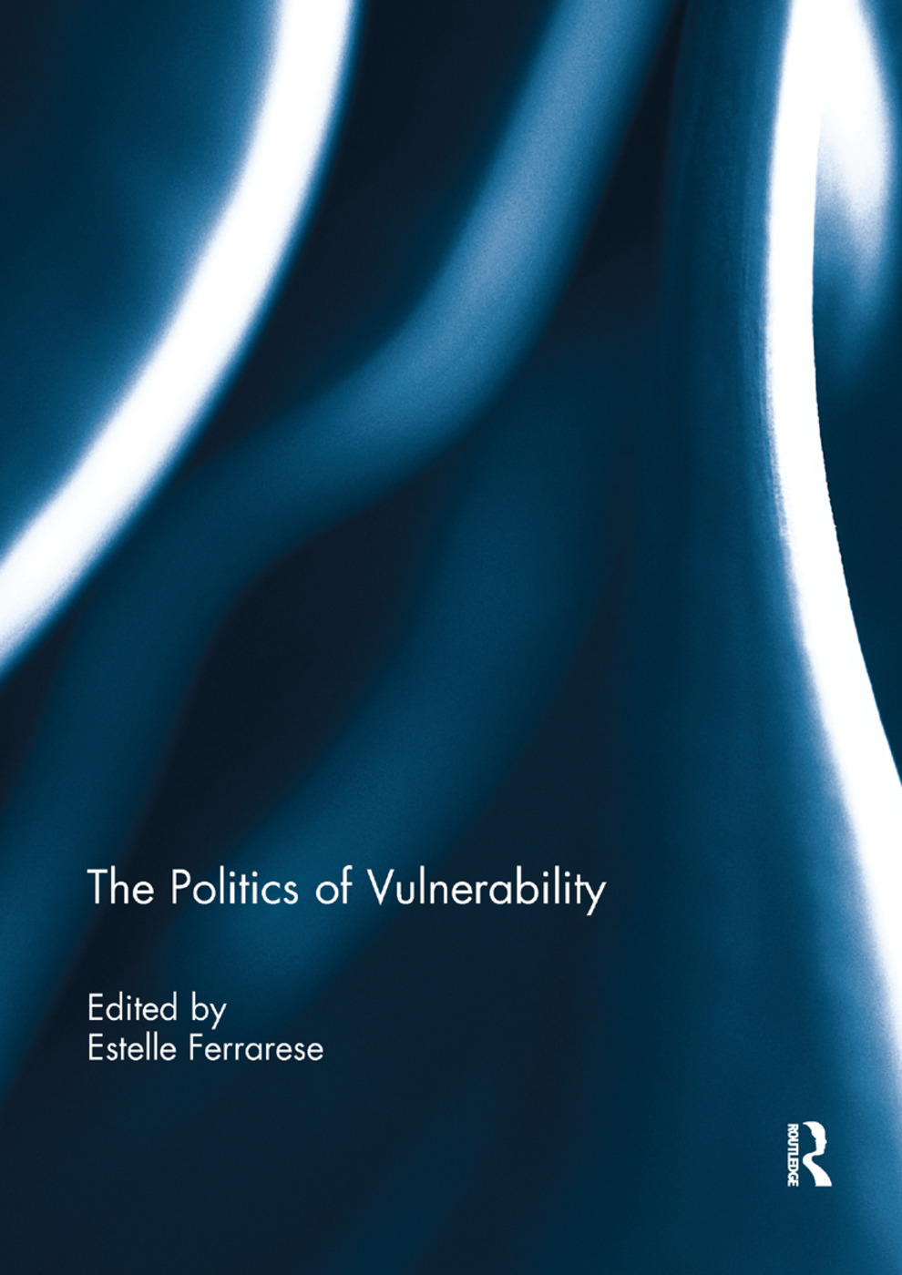 The Politics of Vulnerability: 1st Edition (Paperback) book cover