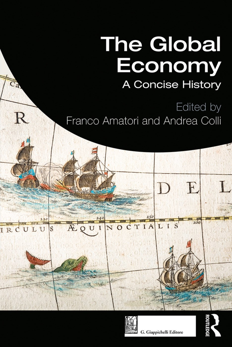 The Global Economy: A Concise History, 1st Edition (Paperback) book cover