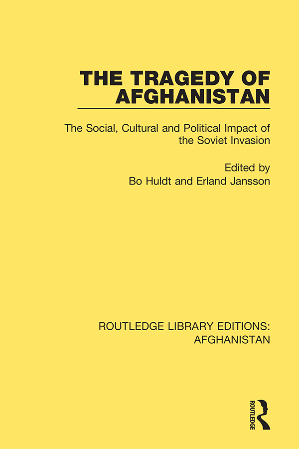 The Tragedy of Afghanistan: The Social, Cultural and Political Impact of the Soviet Invasion book cover