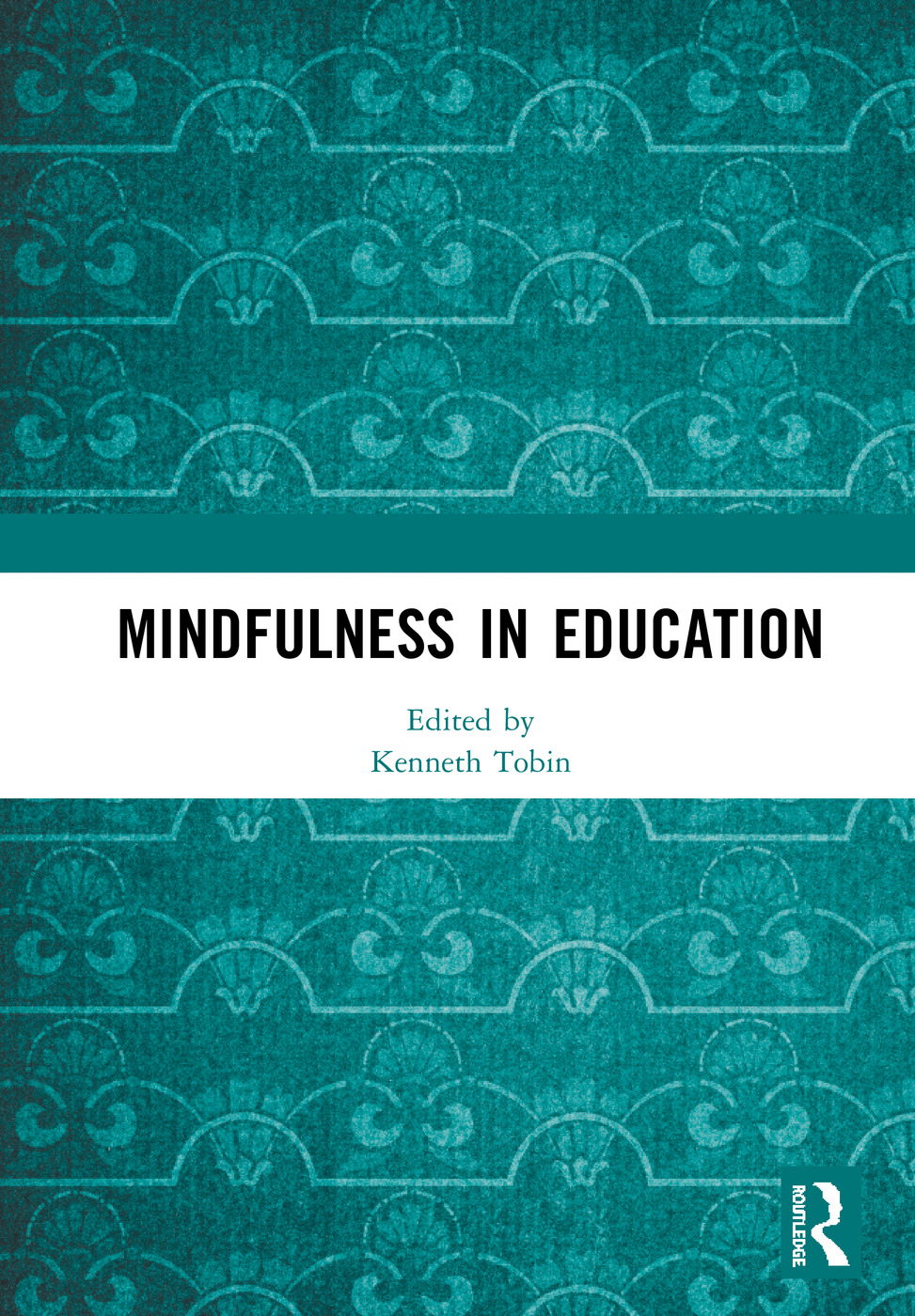 Mindfulness in Education: 1st Edition (Hardback) book cover