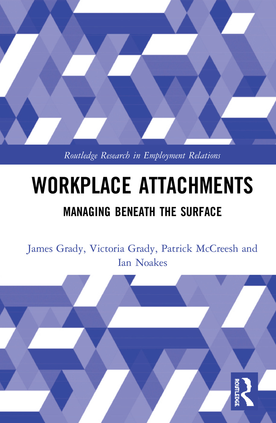 Workplace Attachments: Managing Beneath the Surface book cover
