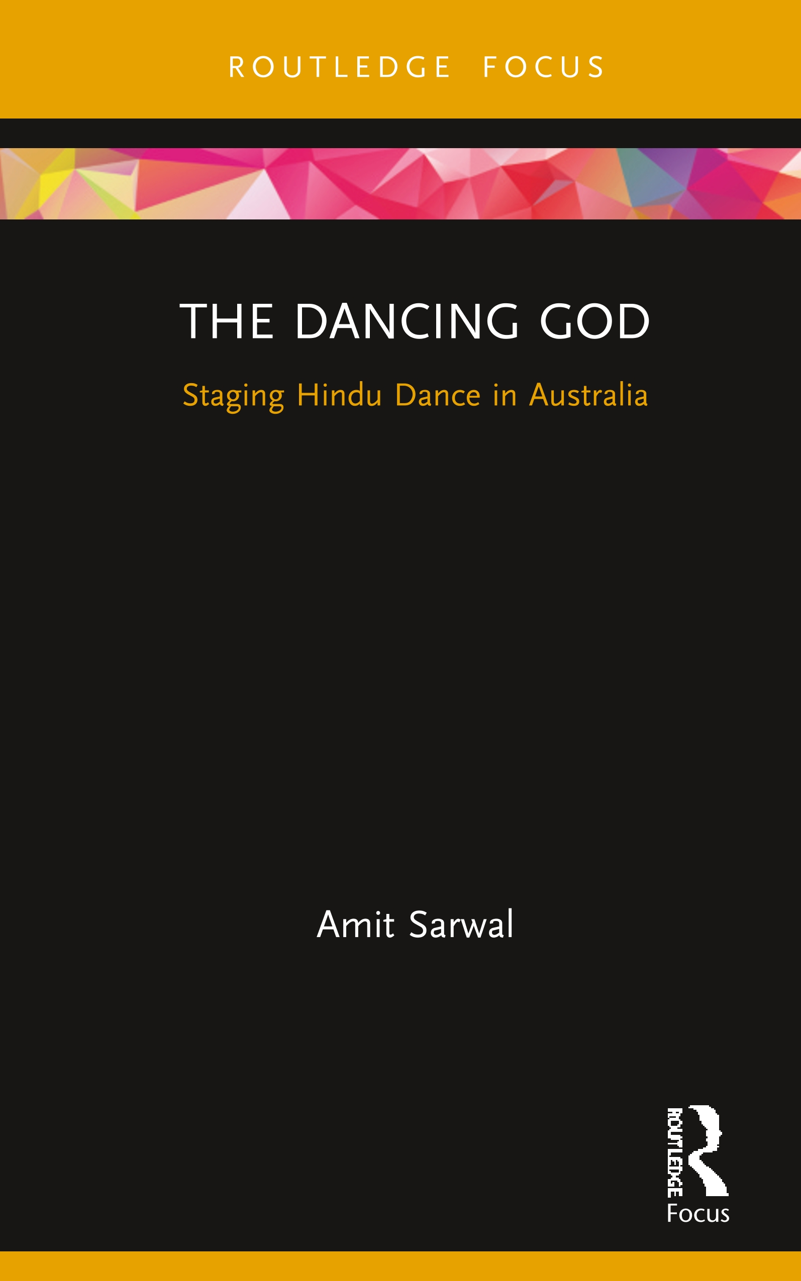 The Dancing God: Staging Hindu Dance in Australia book cover