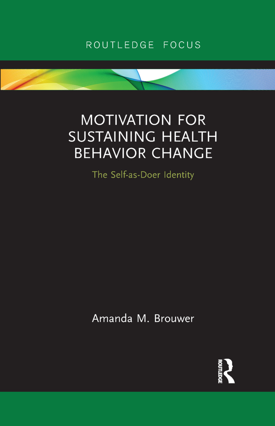 Motivation for Sustaining Health Behavior Change: The Self-as-Doer Identity book cover