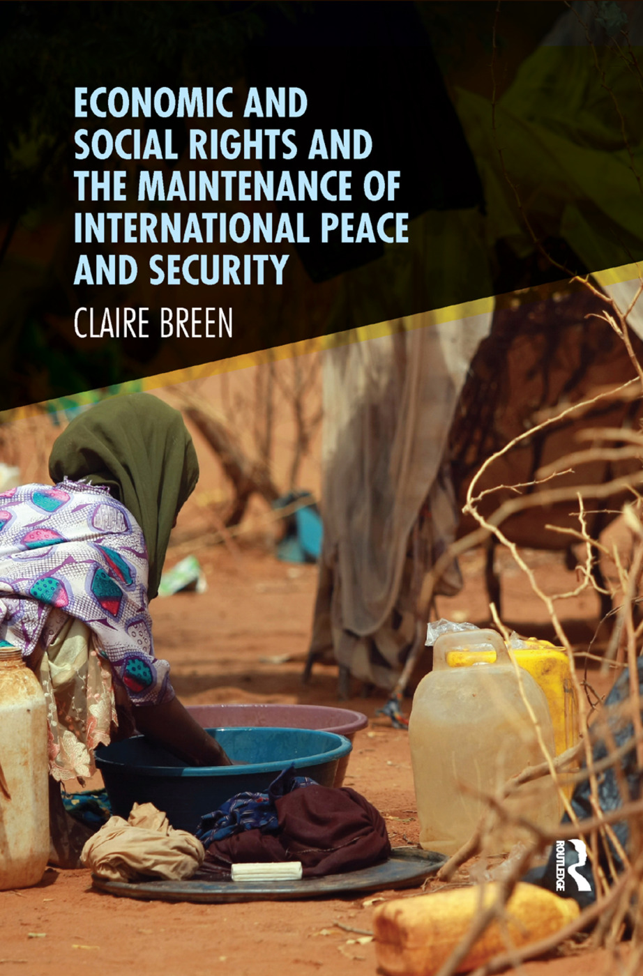 Economic and Social Rights and the Maintenance of International Peace and Security book cover