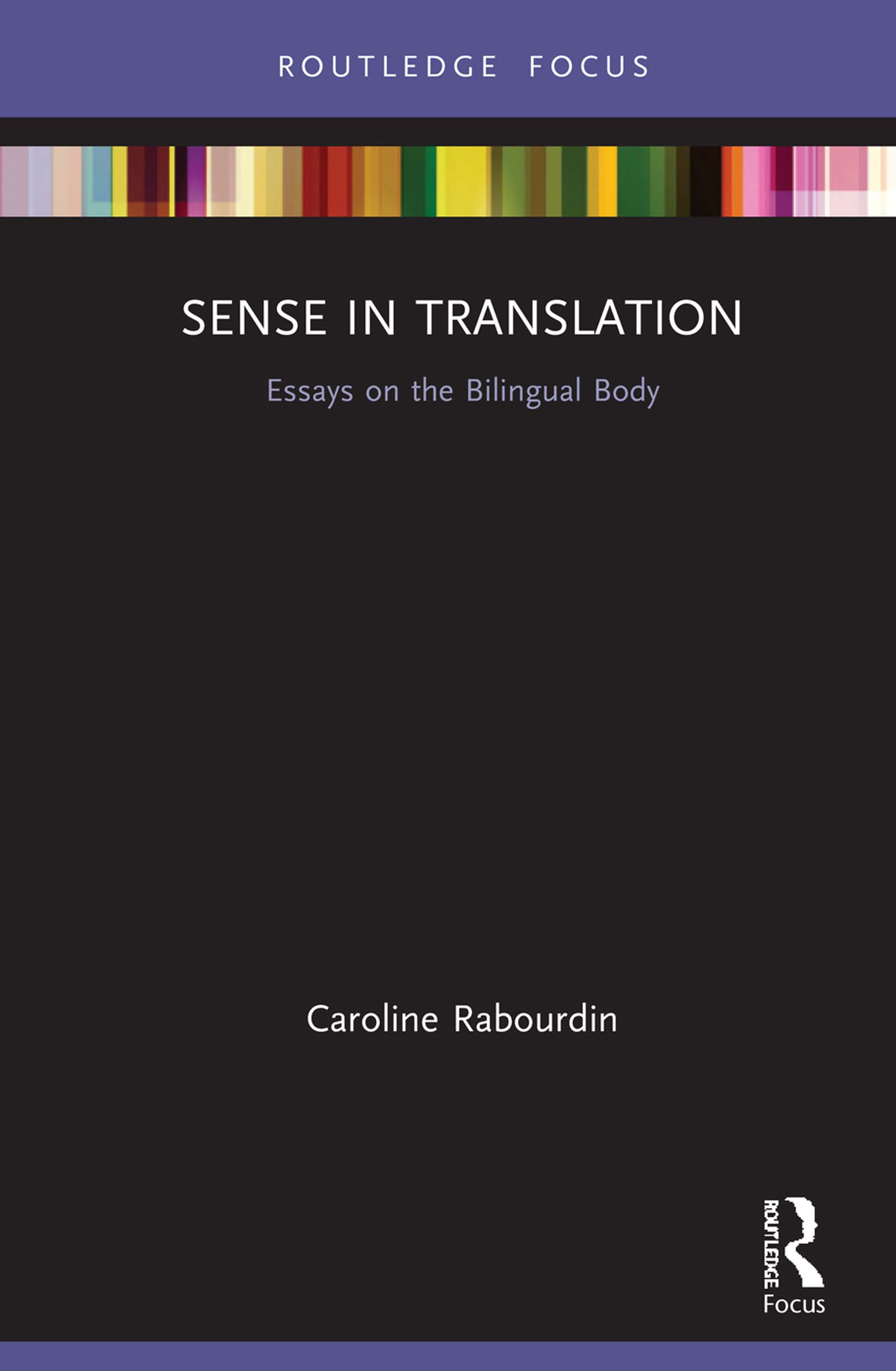 Sense in Translation: Essays on the Bilingual Body book cover