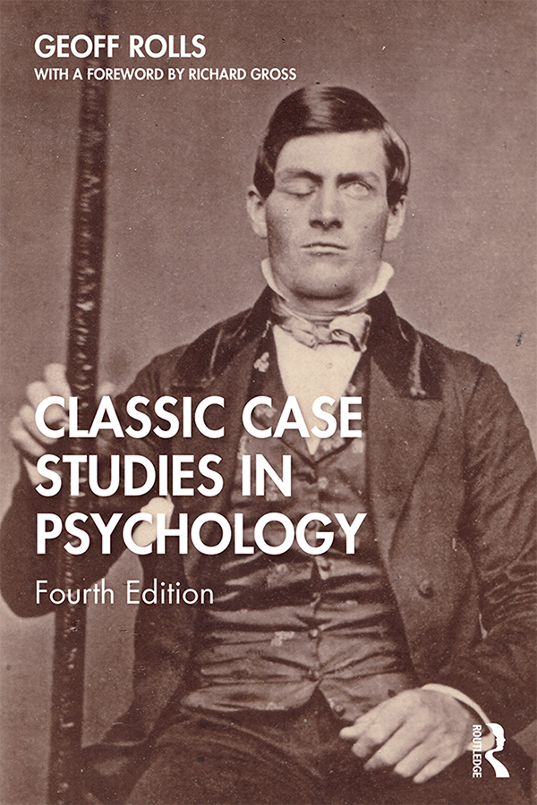 Classic Case Studies in Psychology: Fourth Edition book cover