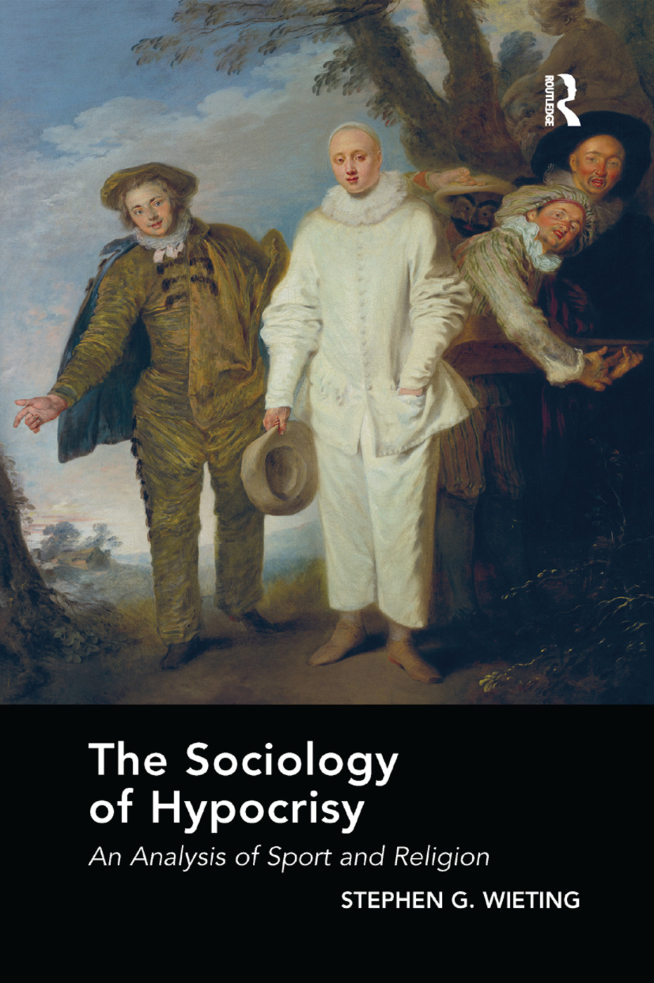 The Sociology of Hypocrisy: An Analysis of Sport and Religion book cover